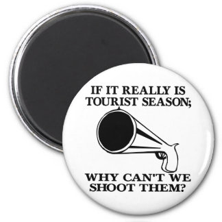 White Tourist Season Shoot Them Magnet