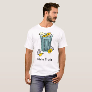 White Trash, edit text T-Shirt