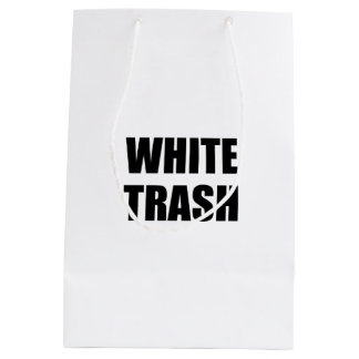 White Trash Medium Gift Bag