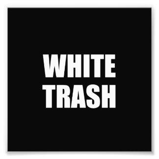 White Trash Photo Print