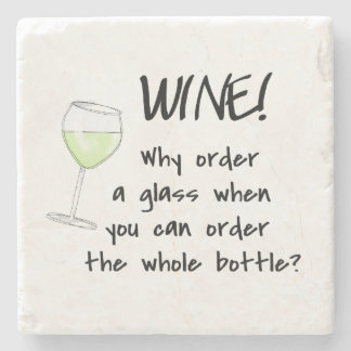 White Wine Funny Word Saying Party Drink Stone Coaster