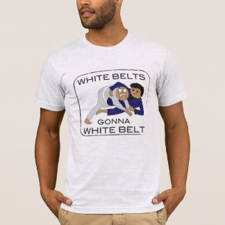 Whitebelts Gonna Whitebelt T T-Shirt