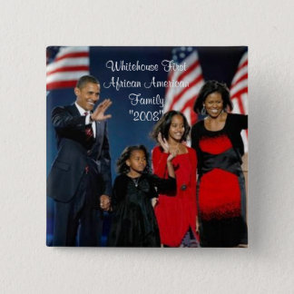 """Whitehouse First African American Family""""... 2 Inch Square Button"""