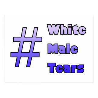 #WhiteMaleTears Postcard