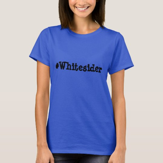 #Whitesider Tee