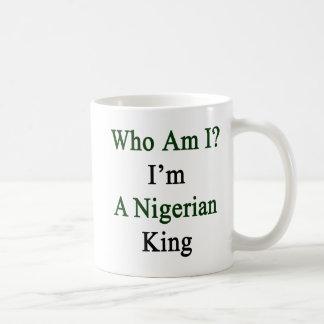 Who Am I I'm A Nigerian King Coffee Mug