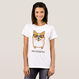 Who am I?!! INCOGNITO Corgi and Its little BUTT! T-Shirt