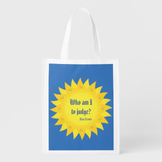 Who am I to judge? Pope Francis quote Market Totes