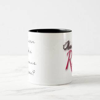 """""""Who can find a virtuous woman?"""" Two-Tone Coffee Mug"""