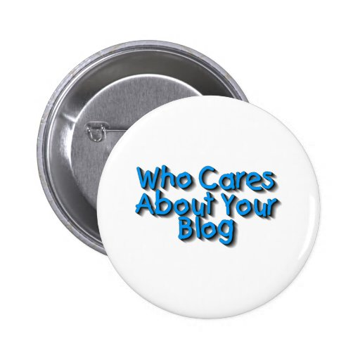 Who Cares About Your Blog Pinback Button