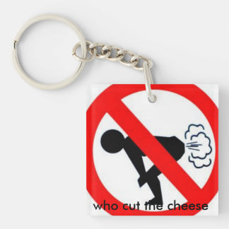 who cut the cheese Single-Sided square acrylic keychain