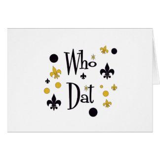 Who Dat Fun Greeting Card