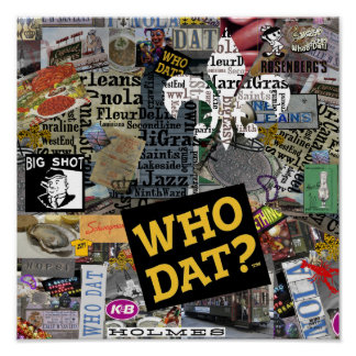 Who Dat t-shirts Poster