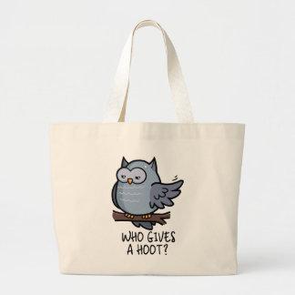 Who Gives a Hoot? Large Tote Bag