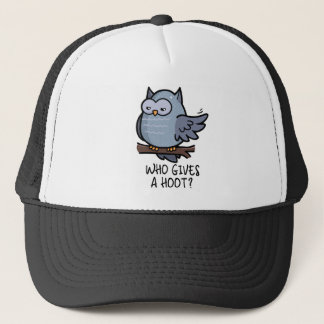 Who Gives a Hoot? Trucker Hat