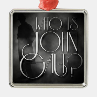 Who is John Galt? Christmas Ornament