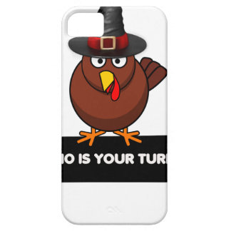 who is your turkey, Thanksgiving gift design shirt iPhone 5 Case