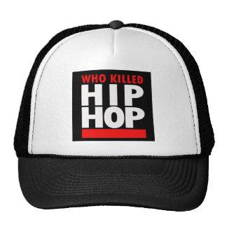 Who Killed Hip Hop Trucker Hat