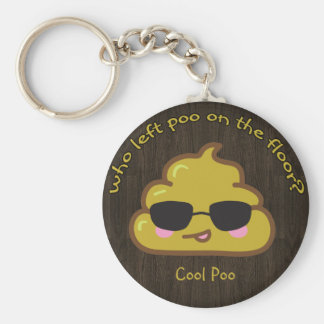 """Who left """"cool"""" poo on the floor? basic round button keychain"""