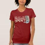 Who Left the Fridge Open T-Shirt