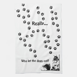 who let the dogs out? kitchen towel
