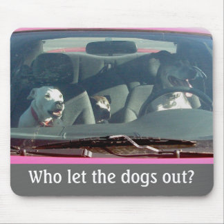 Who let the dogs out? Mousepad