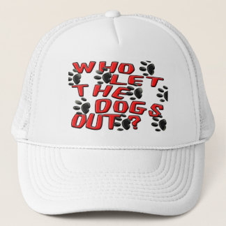 Who Let The Dogs Out (Paw Prints) Trucker Hat