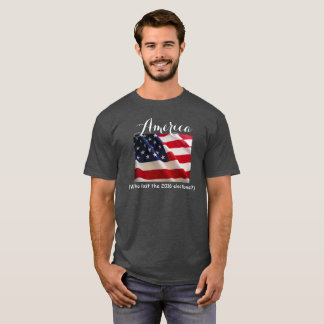 Who lost the 2016 Elections? T-Shirt