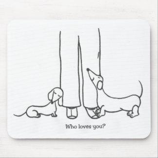Who Loves You? Mousepad