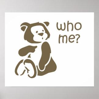 Who Me Cartoon Teddy Bear Poster