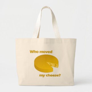 Who moved the cheese large tote bag