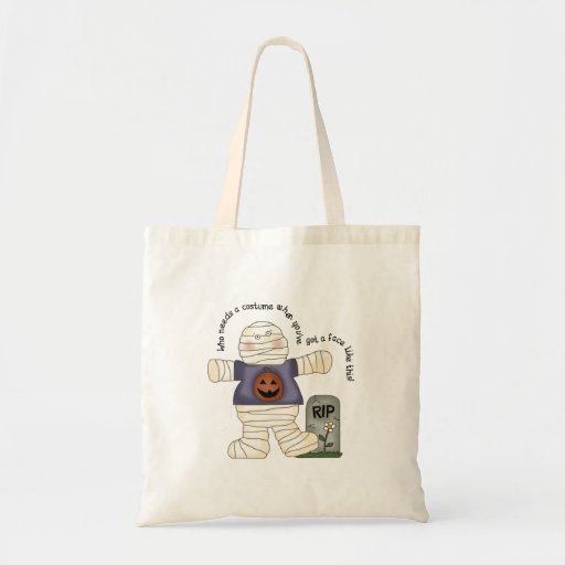 Who Needs a Costume Trick-Or-Treat Tote Bag