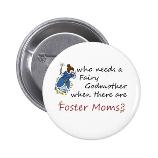 Who needs a Fairy Godmother? 2 Inch Round Button