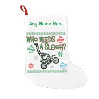 Who Needs A Sleigh Dirtbike Race Christmas Sweater Small Christmas Stocking