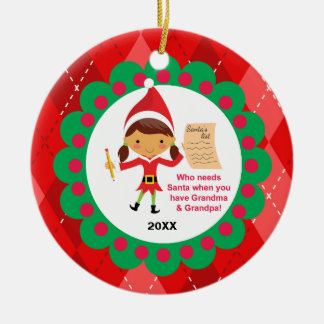Who Needs Santa Grandma & Grandpa Elf Ornament