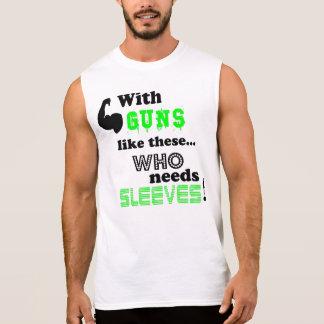 Who needs Sleeves! Sleeveless Shirt