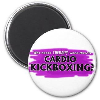 Who Needs Therapy When There's Cardio Kickboxing? 2 Inch Round Magnet