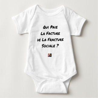WHO PAYS THE INVOICE OF THE SOCIAL FRACTURE BABY BODYSUIT