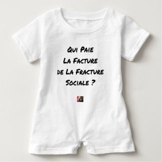 WHO PAYS THE INVOICE OF THE SOCIAL FRACTURE BABY ROMPER