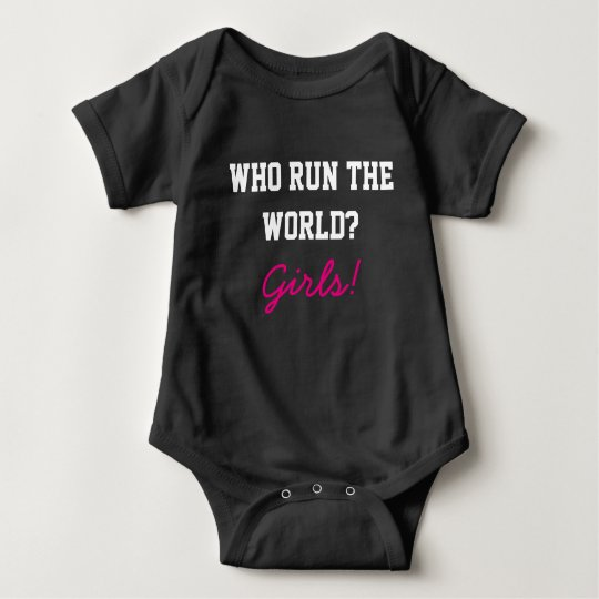 Who run the world baby girl outfit baby bodysuit