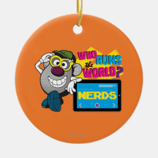 Who Runs the World Nerds Round Ceramic Ornament