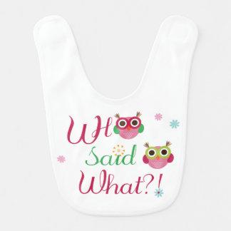 Who Said What?! Cute Owl Baby Bib