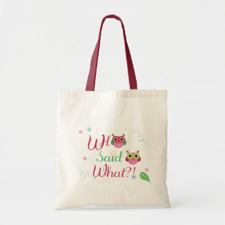 """Who Said What?!"" Cute Owl Tote Bag"