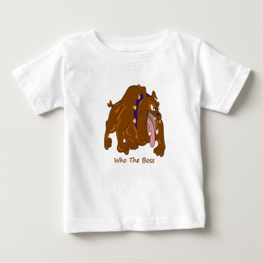 Who The Boss. Baby T-Shirt
