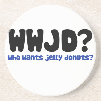 Who wants jelly donuts coaster