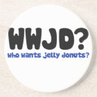 Who wants jelly doughnuts coaster
