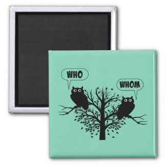 Who Whom Grammar Humor Owls Magnet