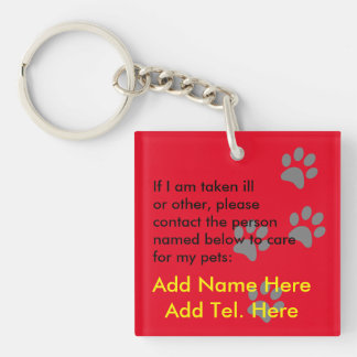 Who will care for my pets in an emergency - named keychain