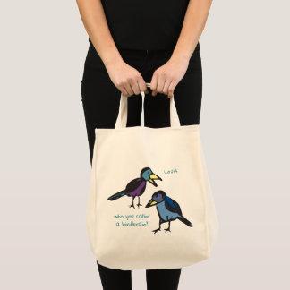Who you callin' a birdbrain? tote bag