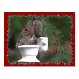 """""""Who You Callin' RALPH?"""" Postcard"""